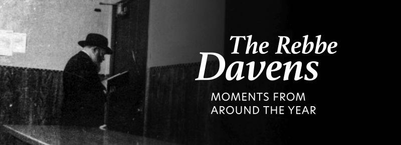 A New Playlist: The Rebbe Davens – Jewish Educational Media